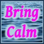 Bring Calm To Your Troubled Mind