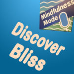 Discover Bliss