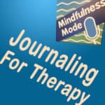 Journaling For Therapy
