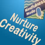 Nurture Creativity