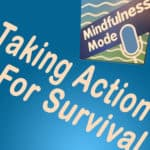 Taking Action For Survival