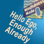 Hello Ego