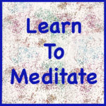 Meditate How-To