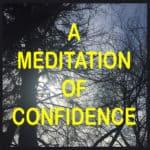 Meditation of Confidence