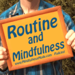Routine-and-Mindfulness