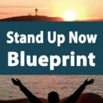 Stand Up Now Blueprint