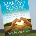 Making Sense Of Mindfulness On-Line Course